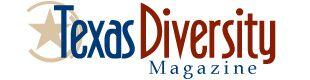 Texas Diversity Magazine